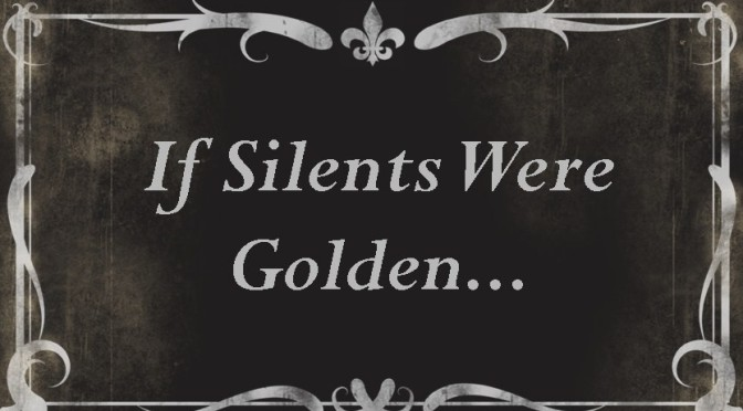 Vote for If Silents Were Golden